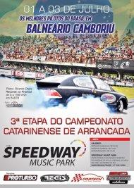 Campeonato Catarinense de Arrancada 2016 - 3ª Etapa - 01/07/2016 a 03/07/2016 - Speedway M. Park - Balneário Camboriú - SC - 201 Metros