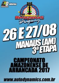 Campeonato Amazonense de Arrancada 2017 - 3ª Etapa - 26/08/2017 a 27/08/2017 - Amazonas Dragway - Manaus - Iranduba - AM - 402 Metros