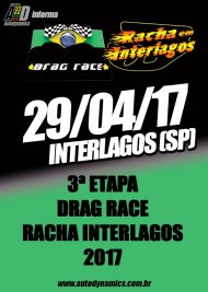 Drag Race / Racha Interlagos 2017 - 3ª Etapa - 29/04/2017 - Autódromo de Interlagos - SP - 201 Metros