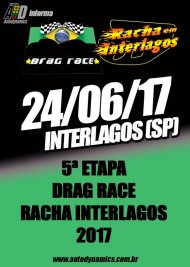 Drag Race / Racha Interlagos 2017 - 5ª Etapa - 24/06/2017 - Autódromo de Interlagos - SP - 201 Metros