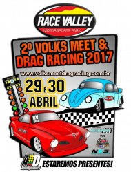 2º Volks Meet Drag Racing 2017 - 29/04/2017 a 30/04/2017 - Race Valley Motorsports Park - Tremembé - SP - 201 Metros