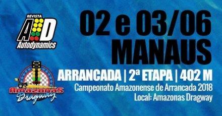 Campeonato Amazonense de Arrancada 2018 - 2ª Etapa - 02/06/2018 a 03/06/2018 - Amazonas Dragway - Manaus - Iranduba - 402 Metros
