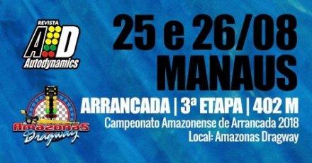 Campeonato Amazonense de Arrancada 2018 - 3ª Etapa - 25/08/2018 a 26/08/2018 - Amazonas Dragway - Manaus - Iranduba - 402 Metros