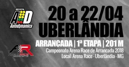 Campeonato Arena Race de Arrancada 2018 - 1ª Etapa - 20/04/2018 a 22/04/2018 - Arena Race - Uberlândia - MG - 201 Metros