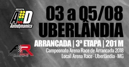 Campeonato Arena Race de Arrancada 2018 - 3ª Etapa - 03/08/2018 a 05/08/2018 - Arena Race - Uberlândia - MG - 201 Metros