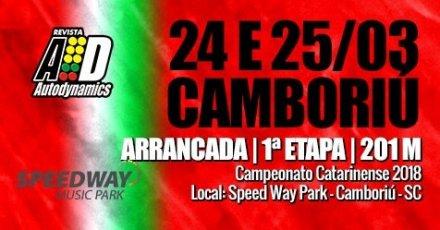 Campeonato Catarinense de Arrancada 2018 - 1ª Etapa - 24/03/2018 a 25/03/2018 - Speed Way M. Park - Balneário Camboriú - SC - 201 Metros