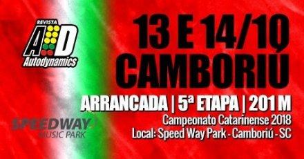 Campeonato Catarinense de Arrancada 2018 - 5ª Etapa - 13/10/2018 a 14/10/2018 - Speed Way M. Park - Balneário Camboriú - SC - 201 Metros