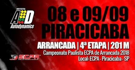 Campeonato Paulista ECPA de Arrancada 2018 - 4ª Etapa - 08/09/2018 a 09/09/2018 - Esporte Clube Piracicabano de Automobilismo ECPA - Piracicaba - SP - 201 Metros