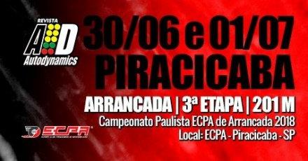 Campeonato Paulista ECPA de Arrancada 2018 - 3ª Etapa - 30/06/2018 a 01/07/2018 - Esporte Clube Piracicabano de Automobilismo ECPA - Piracicaba - SP - 201 Metros