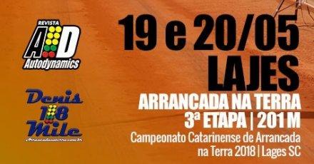 Campeonato Catarinense de Arrancada na Terra 2018 - 3ª Etapa - 19/05/2018 a 20/05/2018 - Lages - SC - 201 Metros