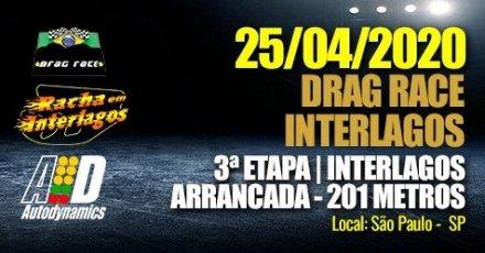 Drag Race / Racha Interlagos 2020 - 3ª Etapa - 25/04/2020 - Reta de Arrancada do Autódromo de Interlagos - SP - 201 Metros
